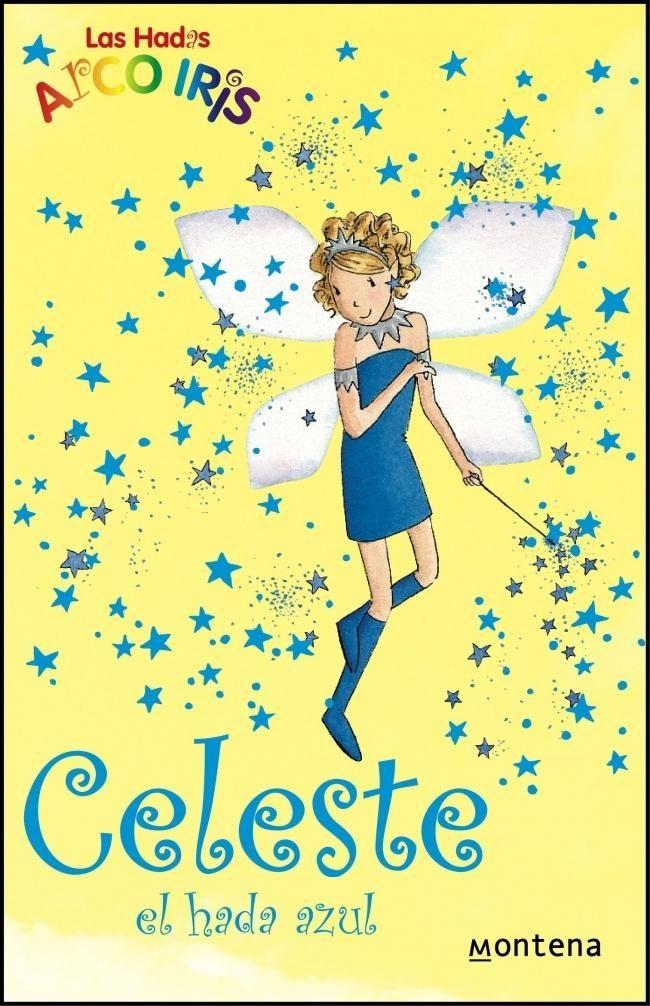 Celeste, El Hada Azul (la Magia Del Arco Iris) por Daisy Meadows