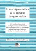 El Nuevo Regimen Juridico De Los Trasplantes De Organos Y Tejidos por Carlos Mª (coord.) Romeo Casabona