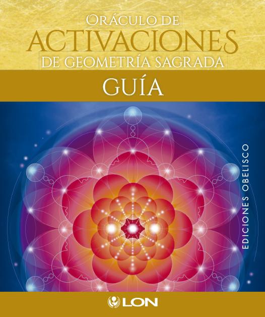 Oraculo De Activaciones De Geometria Sagrada por Lon Art