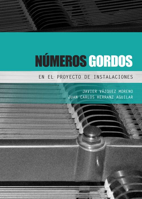 números gordos en el proyecto de instalaciones (ebook)-javier vazquez moreno-juan carlos herranz aguilar-9788493930561
