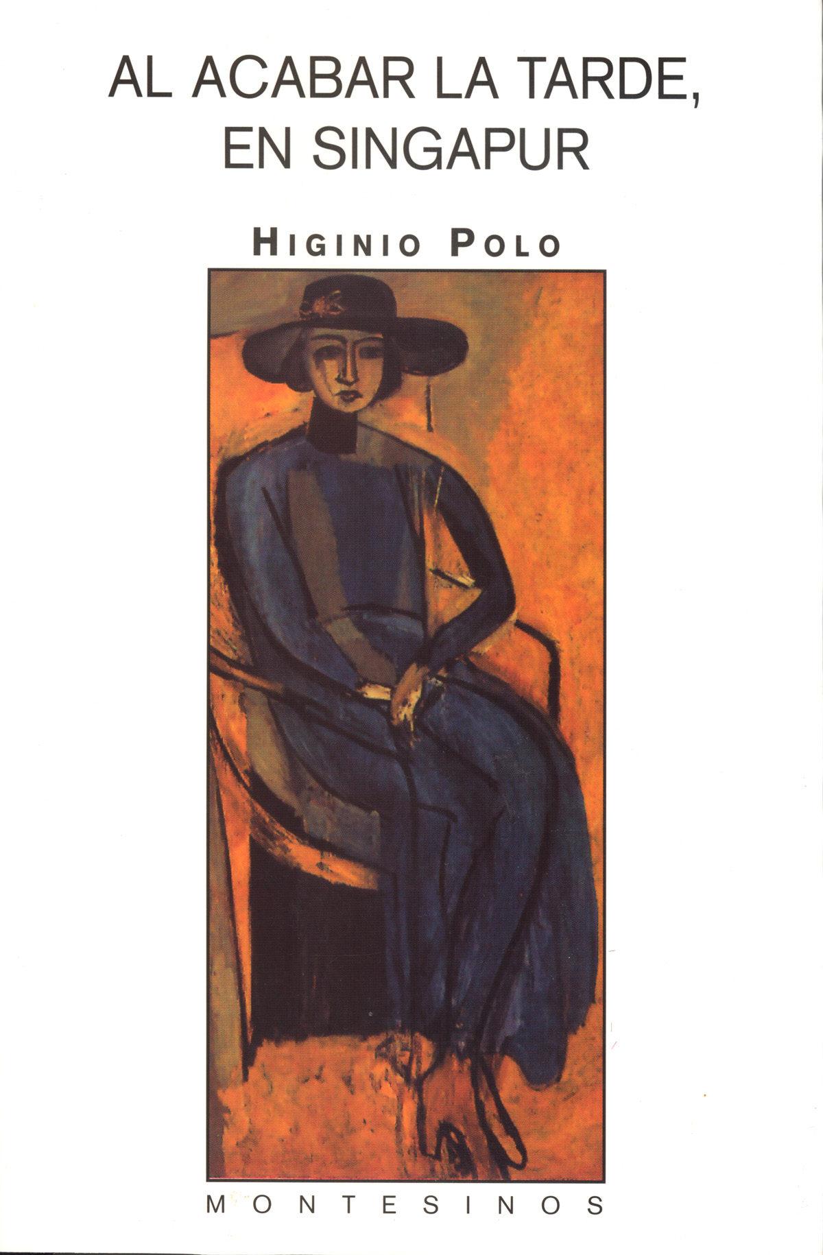 AL ACABAR LA TARDE, EN SINGAPUR (MONTESINOS) | HIGINIO POLO ...