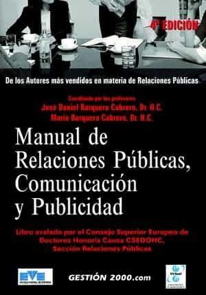 Manual De Relaciones Publicas, Comunicacion Y Publicidad (4ª Ed.) por Jose Daniel Barquero Cabrero epub