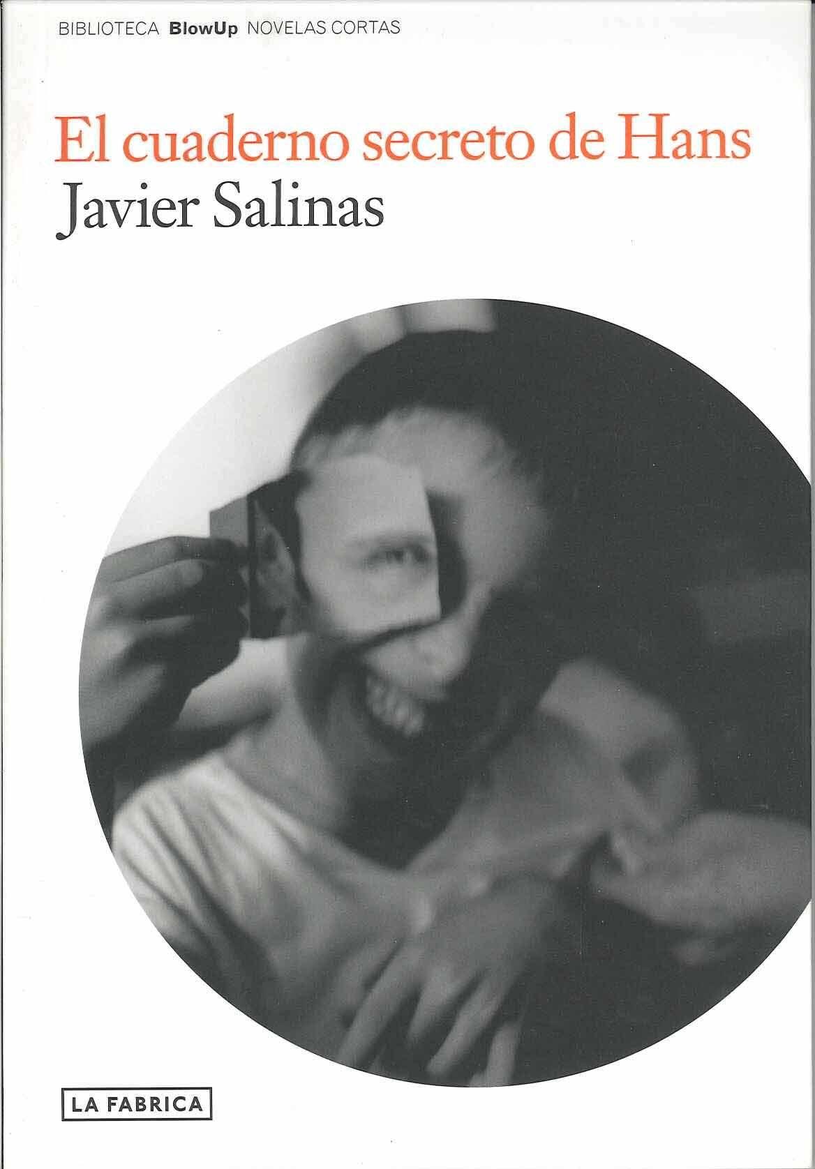 El Cuaderno Secreto De Hans por Javier Salinas