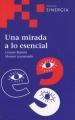 Una Mirada A Lo Esencial por Genaro Ramon Moreno Garmendia epub