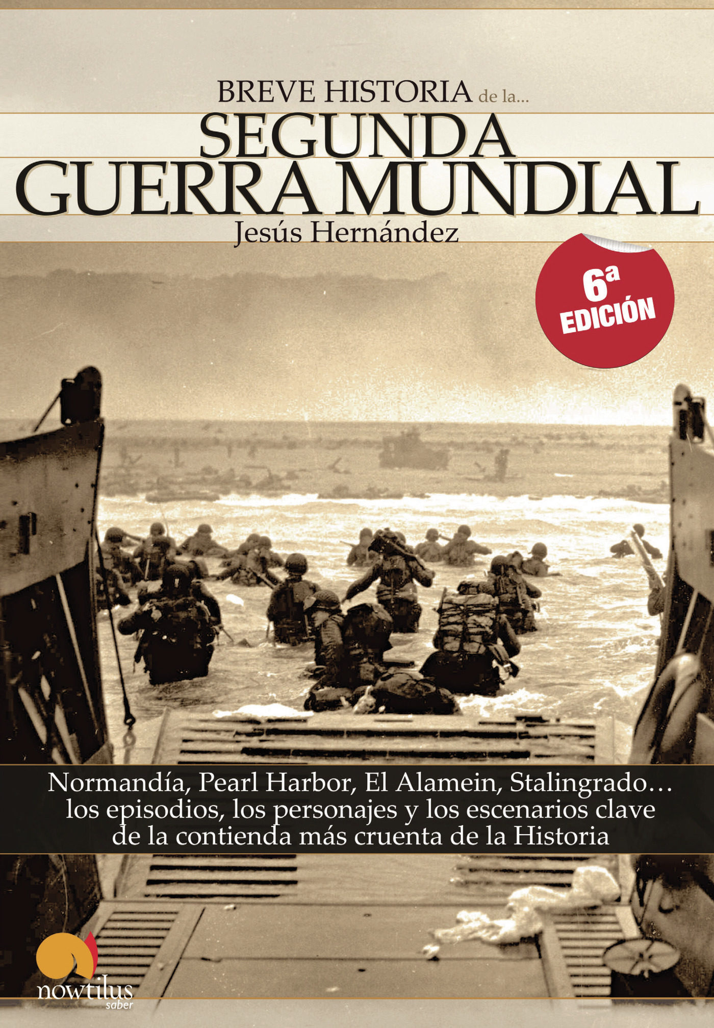 Breve Historia De La Segunda Guerra Mundial Jesus Hernandez