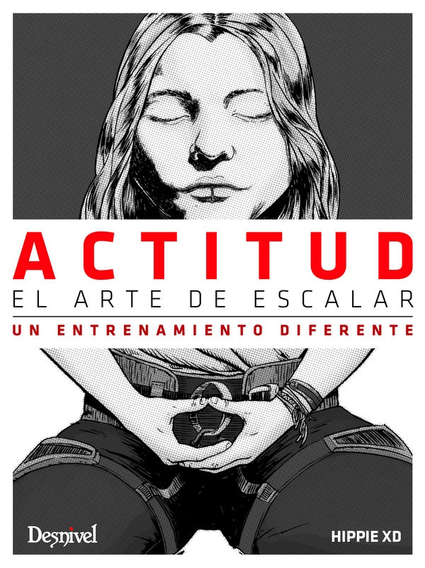 Actitud, El Arte De Escalar por Juan Jose (hippie) Andujar epub