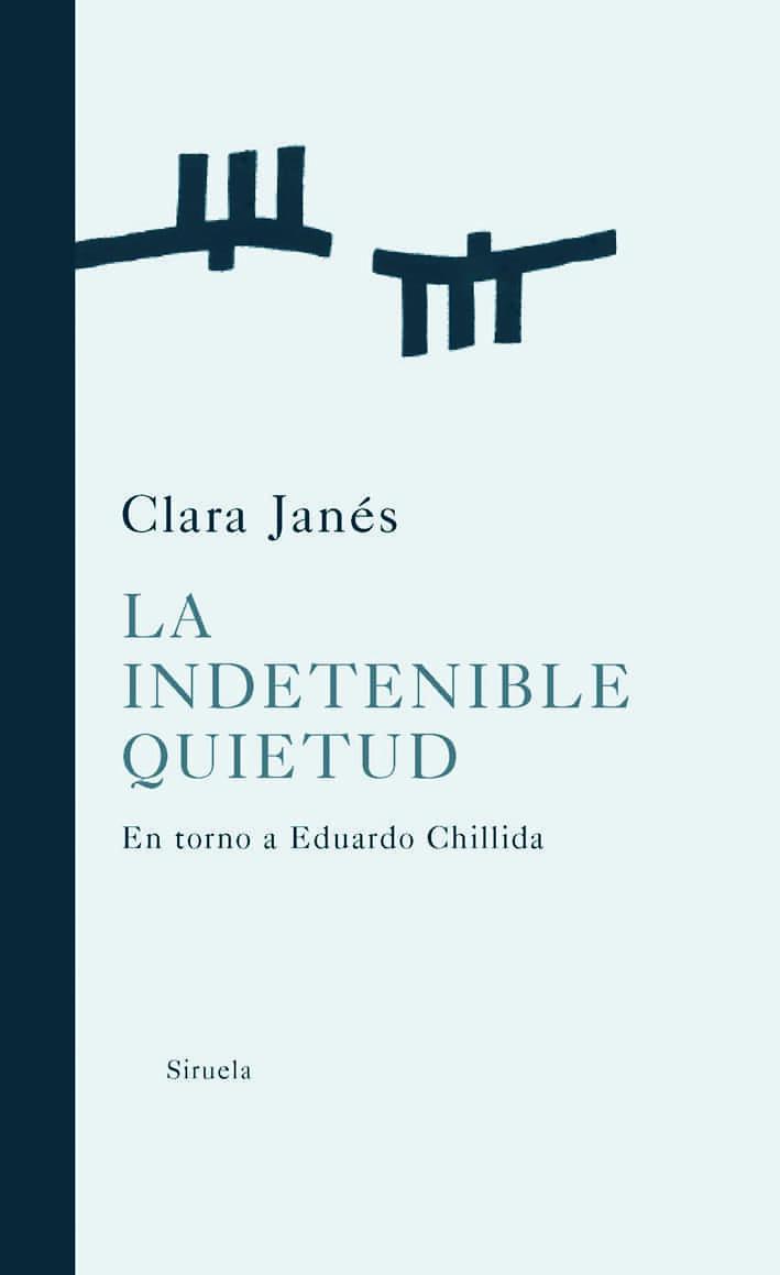 La Indetenible Quietud: En Torno A Chillida por Clara Janes epub