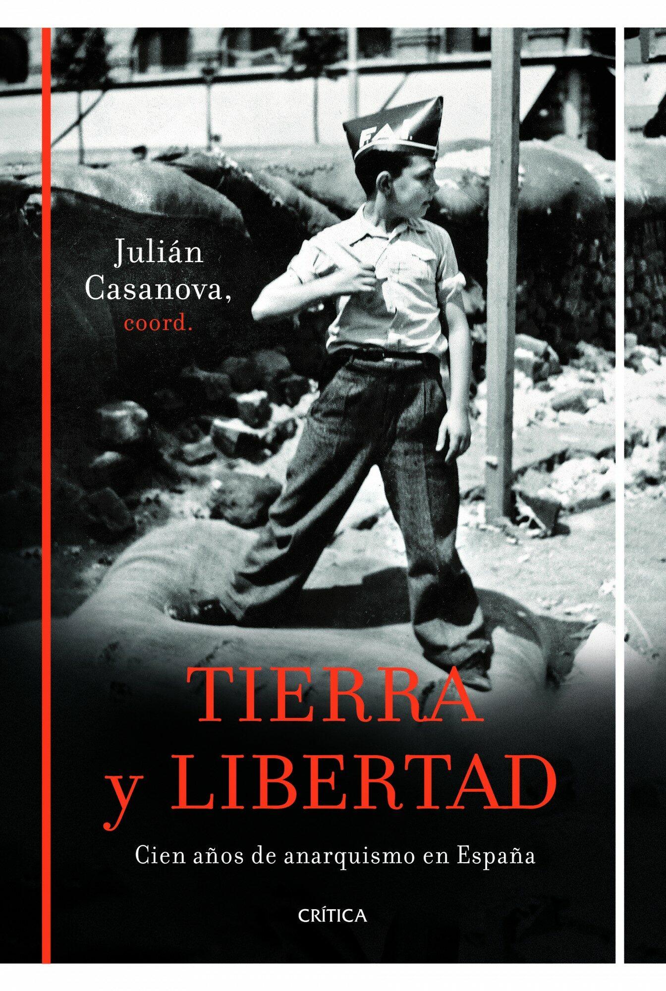 tierra y libertad-julian casanova-9788498923261
