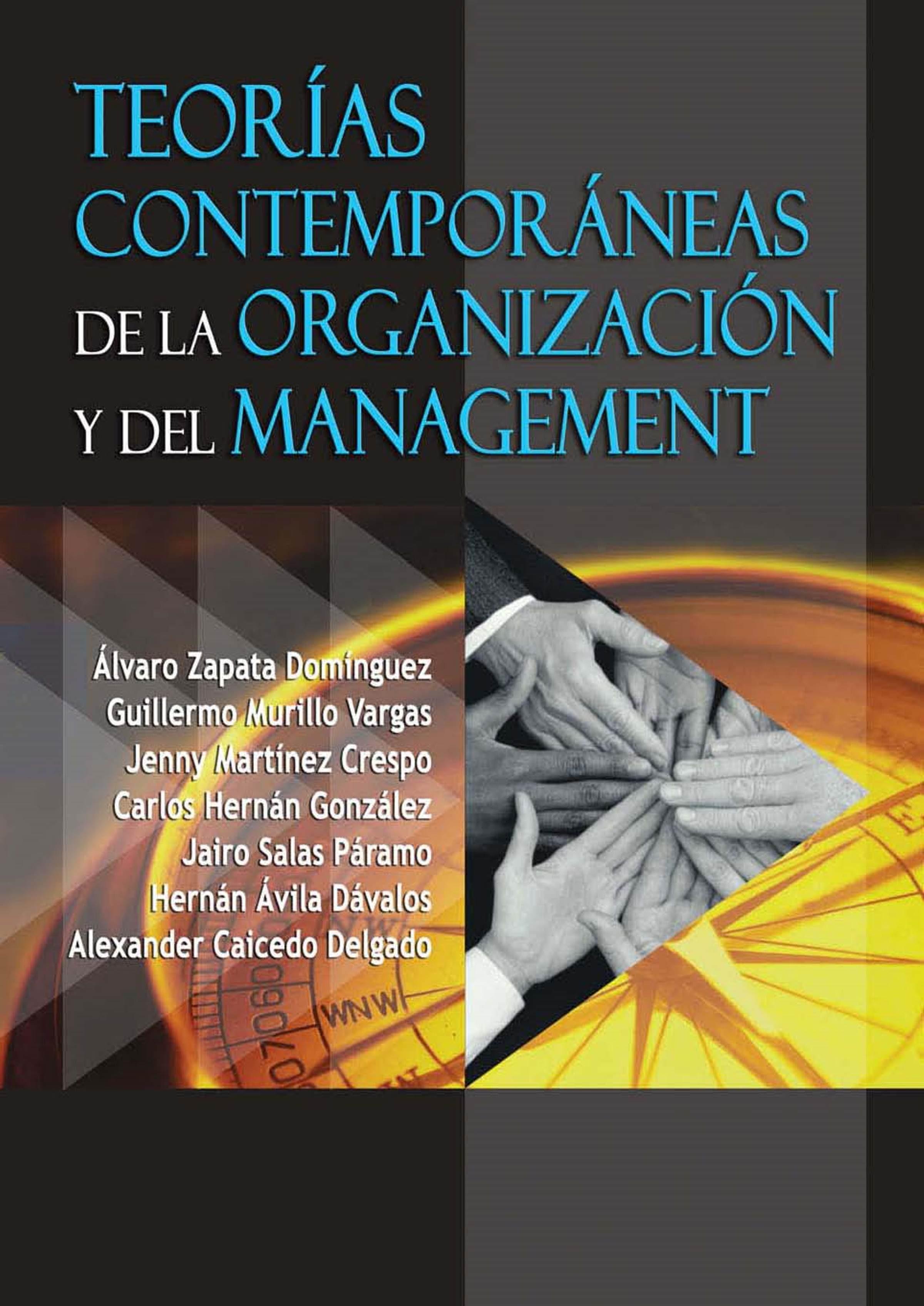 Teorías Contemporáneas De Laanización Y El Management (ebook)alvaro  Zapata Dominguez