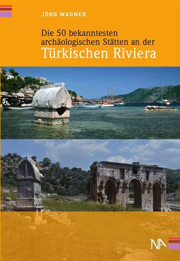 die 50 bekanntesten archäologischen stätten an der türkischen riviera (ebook)-9783943904871