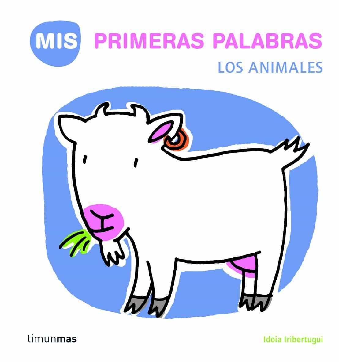 Los Animales (mis Primeras Palabras) por Idoia Iribertegui Gratis