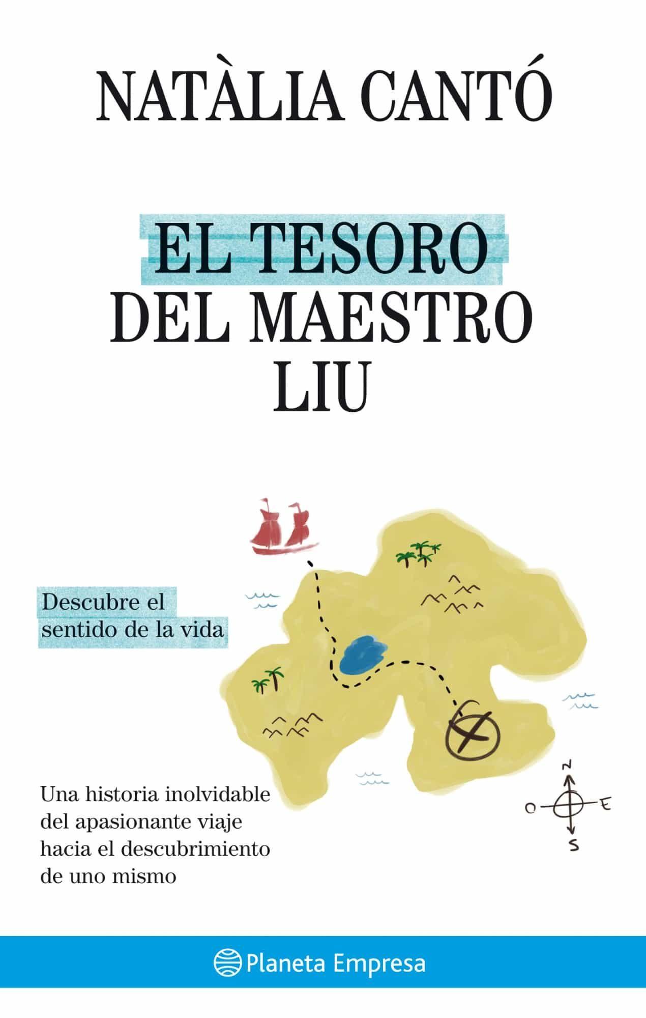 EL TESORO DEL MAESTRO LIU: DESCUBRE EL SENTIDO DE LA VIDA | NATALIA ...