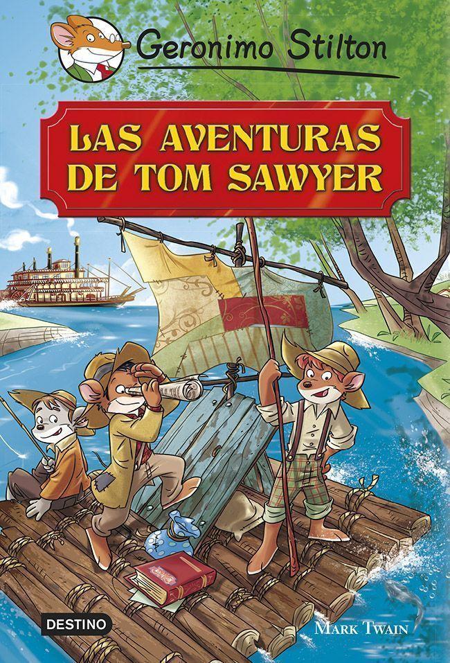 GERONIMO STILTON. LAS AVENTURAS DE TOM SAWYER | VV.AA