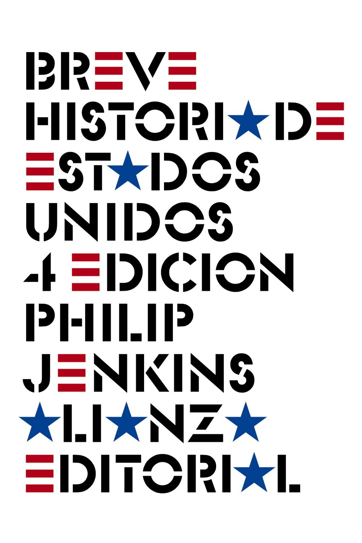 breve historia de estados unidos (4ª ed.)-philip jenkins-9788420608471