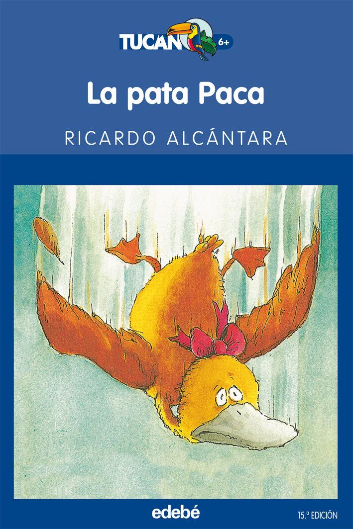 La Pata Paca por Ricardo Alcantara epub