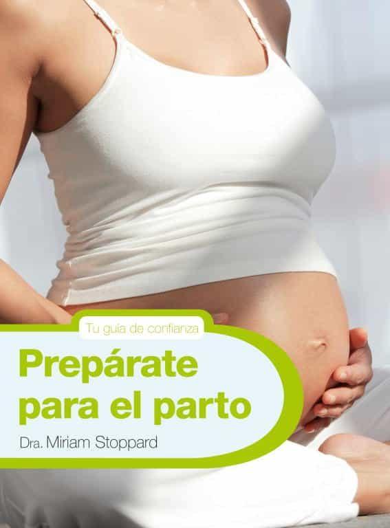 PREPARATE PARA EL PARTO | MIRIAM STOPPARD | Comprar libro 9788425347771