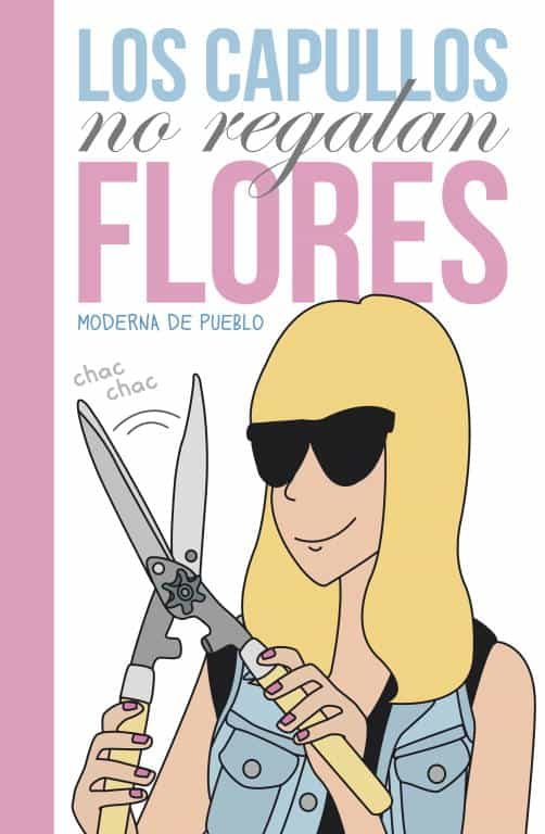 Resultado de imagen de moderna de pueblo libro los capullos no regalan flores