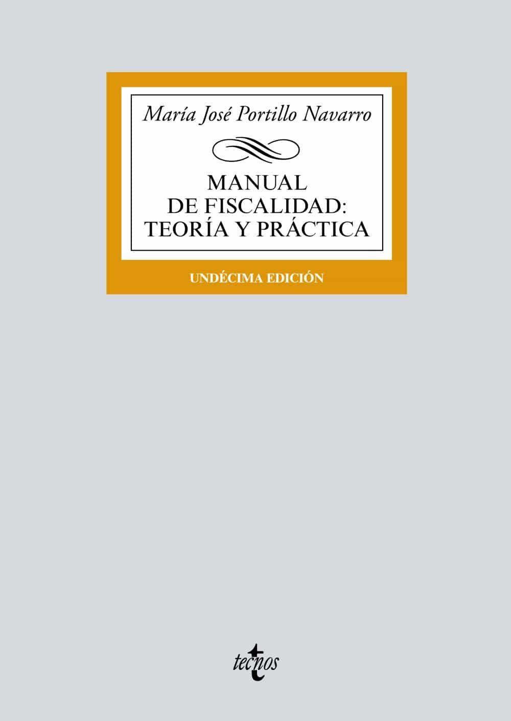 Ebooks Manual De Fiscalidad: Teoría Y Practica (11ª Ed.) Descargar PDF