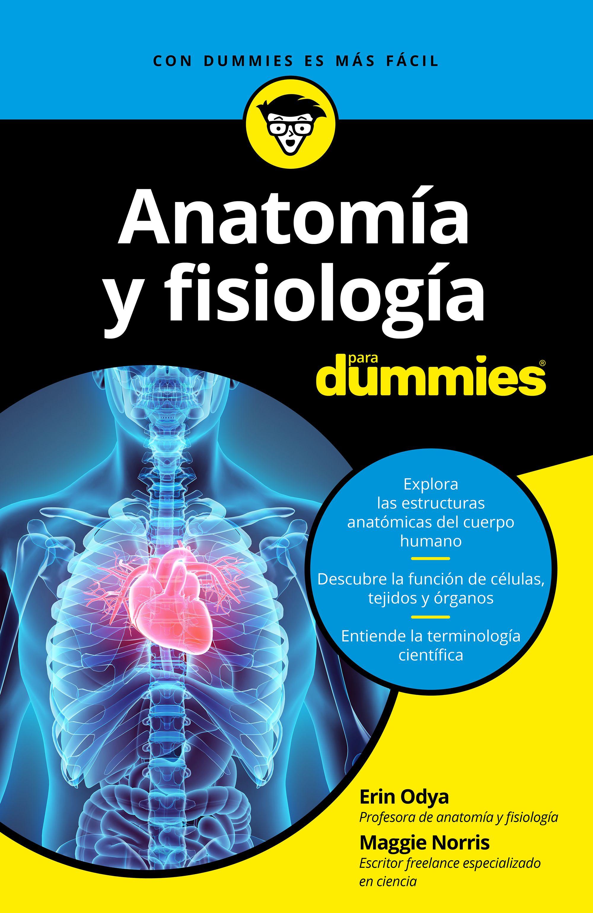 ANATOMIA Y FISIOLOGIA PARA DUMMIES | ERIN ODYA | Comprar libro ...