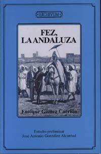 Fez, La Andaluza por Enrique Gomez Carrillo
