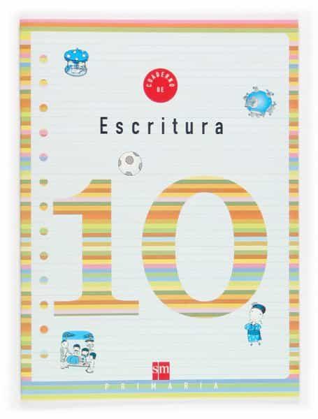 Cuaderno De Escritura 10 (4º Educacion Primaria) por Vv.aa.