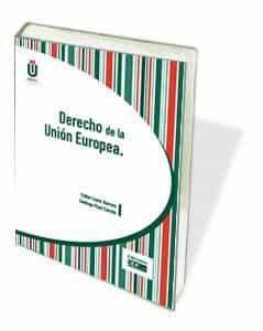 Derecho De La Unión Europea por Esther Lopez Barrero