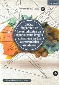Léxico Disponible De Los Estudiantes De Español Como Lengua Extra Njera por Marta Sánchez-saus Laserna epub