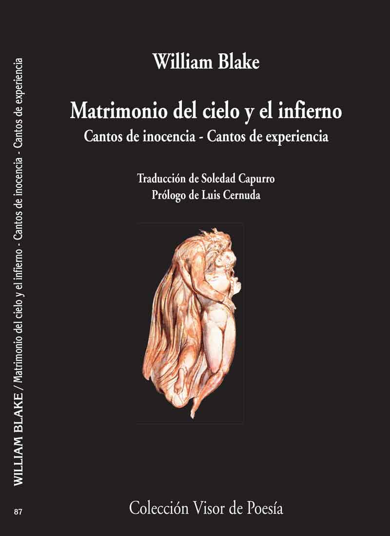 Matrimonio Del Cielo Y Del Infierno. Los Cantos De Experiencia (2 ª Ed.) por William Blake