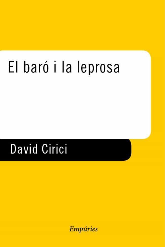 Resultat d'imatges de El Baró i la leprosa, de David Cirici