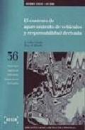 El Contrato De Aparcamiento De Vehiculos Y Responsabilidad Deriva Da (incluye Disquete) por Rosa M. Mendez