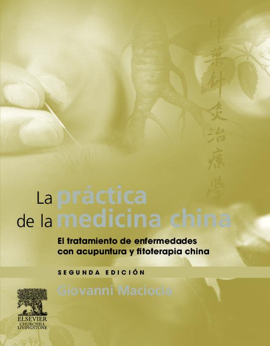 La Practica De La Medicina China (2ª Ed.) por G. Maciocia