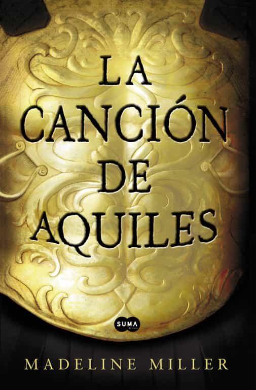 la cancion de aquiles (orange prize for fiction 2012)-madeline miller-9788483653371