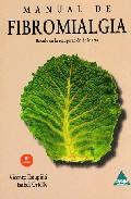 Manual De Fibromialgia: Basado En La Recuperacion De Marta por Vicente Estupiña;                                                                                    Isabel Ortells epub
