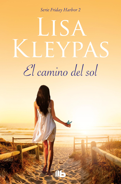 El Camino Del Sol (friday Harbor 2)   por Lisa Kleypas