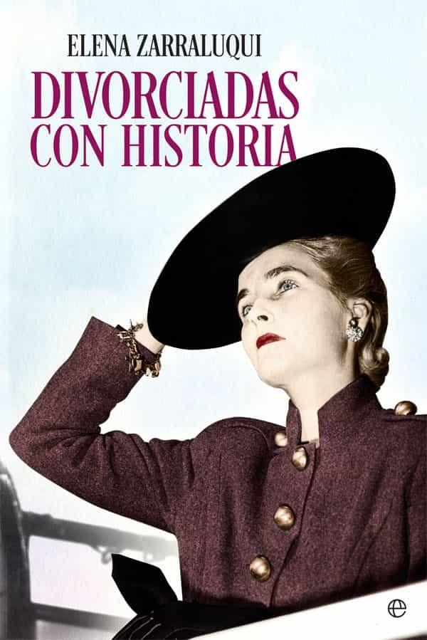 Divorciadas Con Historia por Elena Zarraluqui