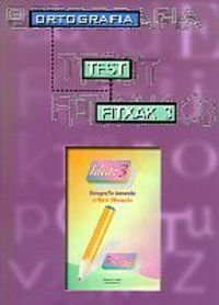 Idatz 3. Test Fitxak 3. Ortografia por Varios Autores