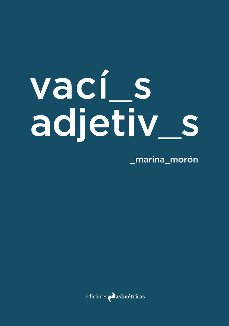 vacios adjetivos-marina moron-9788494630071