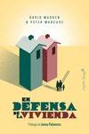 En Defensa De La Vivienda por David Madden;                                                                                                                                                                                                          Peter Marcuse
