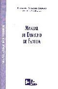 Manual De Derecho De Familia, 2ª Ed. por Eduardo Serrano Alonso Gratis