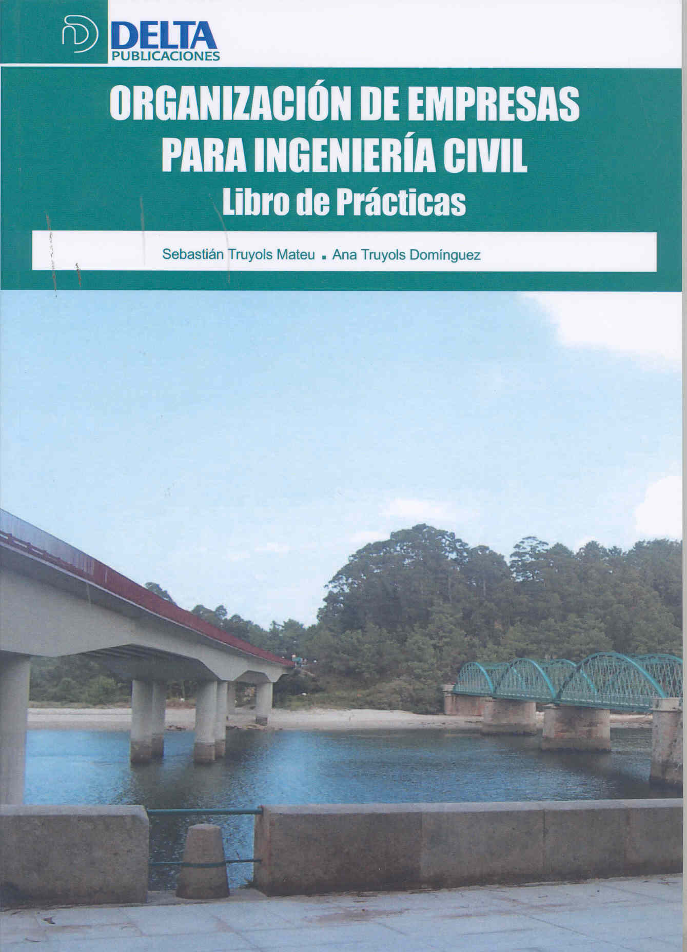 Organizacion De Empresas Para Ingenieria Civil:libro De Practicas por Sebastian Truyols Mateu epub