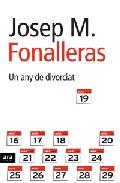 Un Any De Divorciat por Josep Maria Fonalleras epub