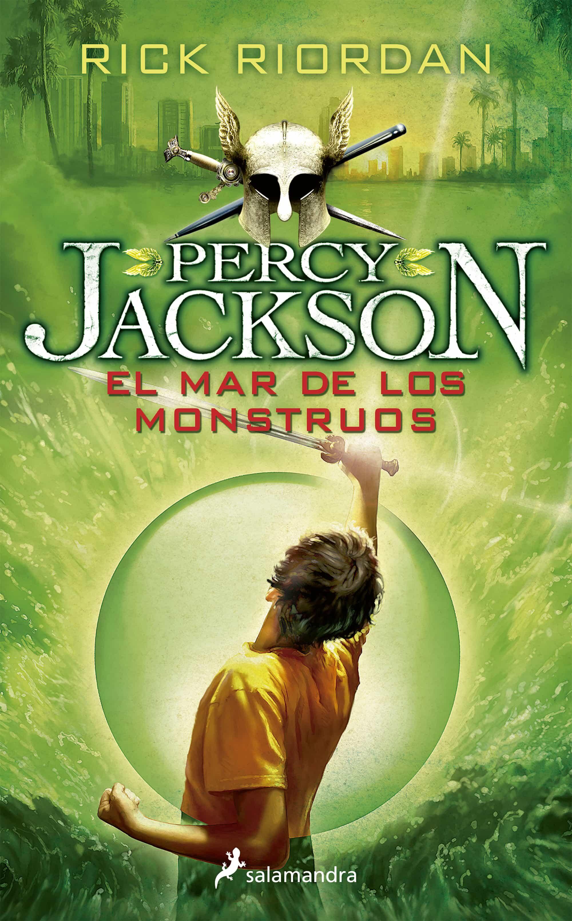 El Mar De Los Monstruos (percy Jackson Y Los Dioses Del Olimpo Ii ) por Rick Riordan