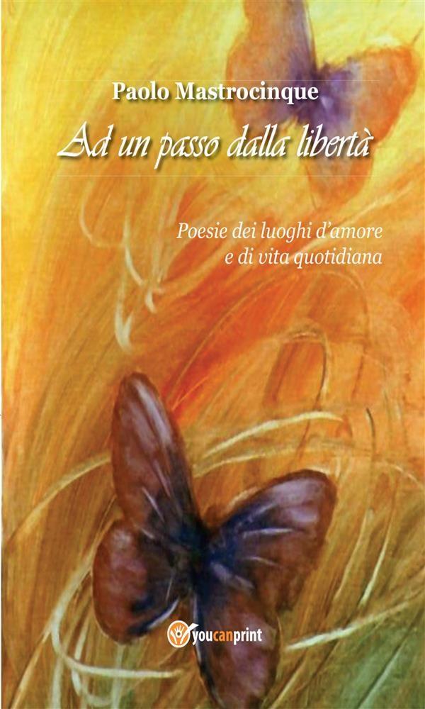 ad un passo dalla libertà (ebook)-9788891119971