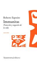 Immunitas: Proteccion Y Negacion De La Vida por Roberto Esposito epub
