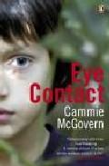 Eye Contact por Cammie Mcgovern epub