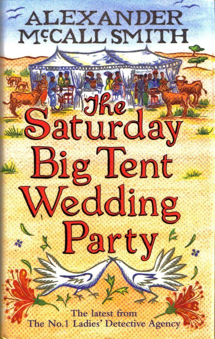 The Saturday Big Tent Wedding Party por Alexander Mccall Smith epub