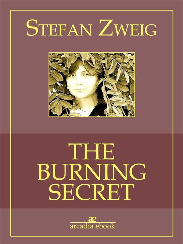 Descargas gratuitas de libros de texto completo The Burning Secret (arcadia Classics)