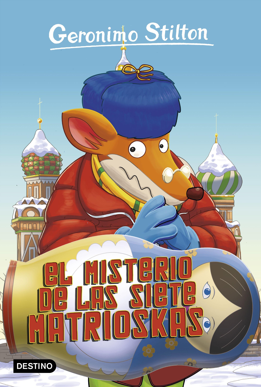 El Misterio De Las Siete Matrioskas por Geronimo Stilton