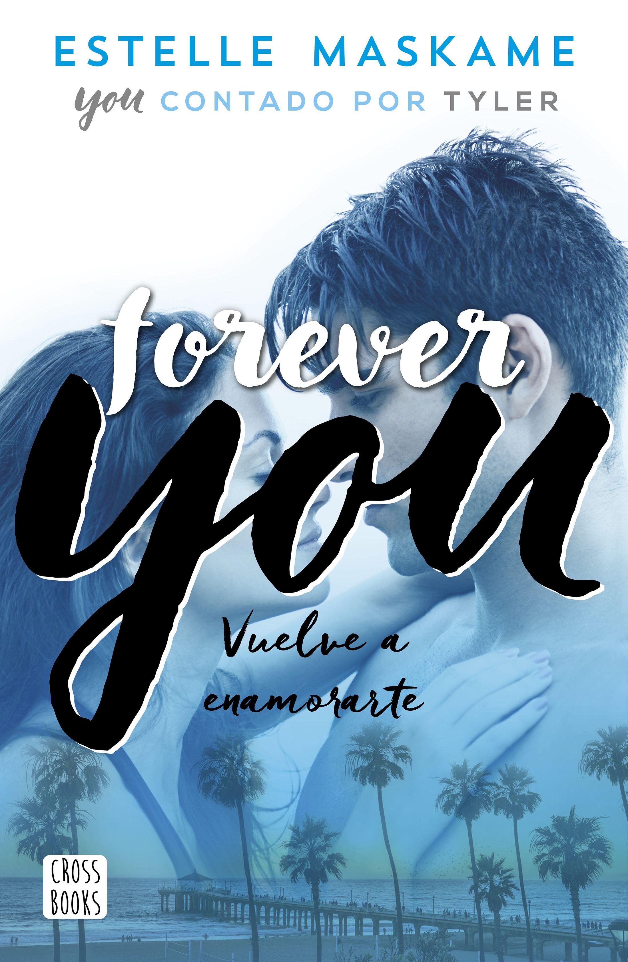 Resultado de imagen de Forever You (You IV) Estelle Maskame