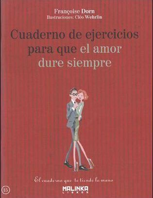 cuaderno de ejercicios para que el amor dure siempre-francoise dorn-9788415322481